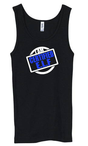Ladies I AM CERTIFIED E.L.F TANK TOP