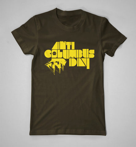 """Anti Columbus Day: Logo"" Shirt"