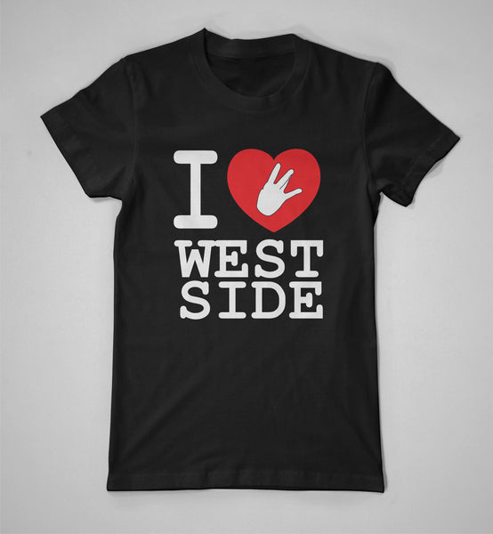 """I (Heart) West Side"" Shirt"