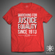 Pre-Order: Marching... since 1913 (Unisex Tee)