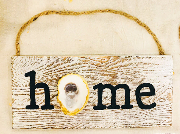 Home Sign With Oyster