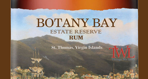 Things We Love - Botany Bay Rum