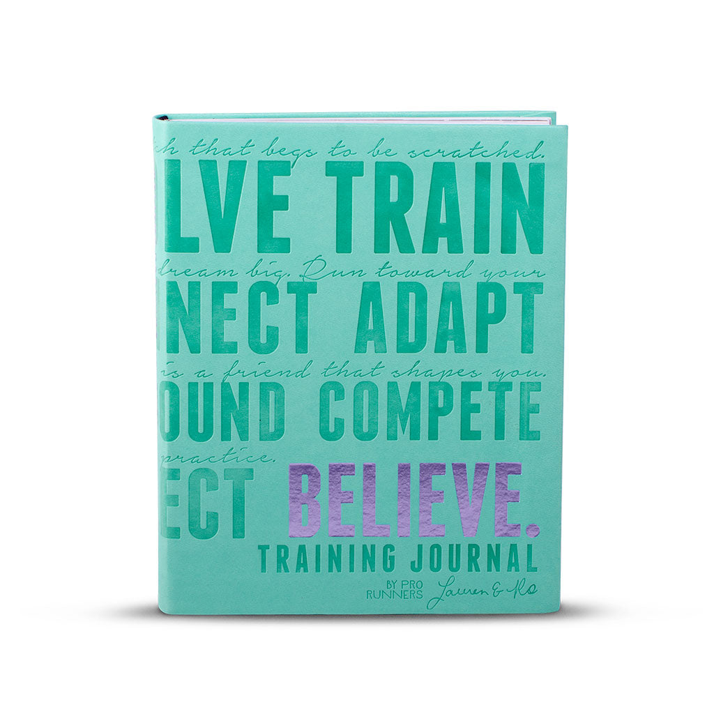 Believe Training Journal - Teal
