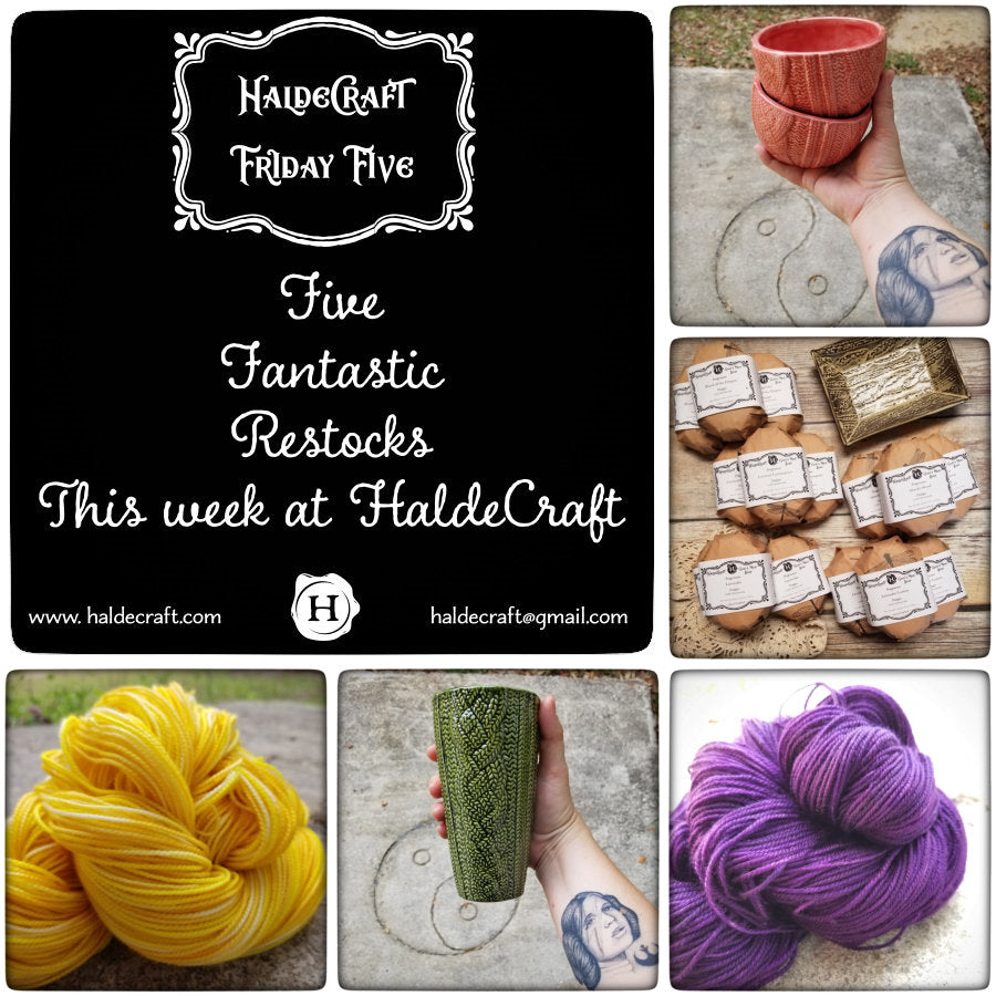 Five Restocks at HaldeCraft this week