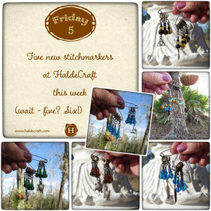 Five new stitch markers at HaldeCraft this week. Wait, five? Six!