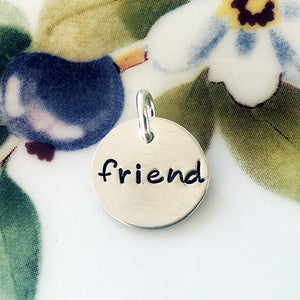 Silver Hand Stamped Friend Charm