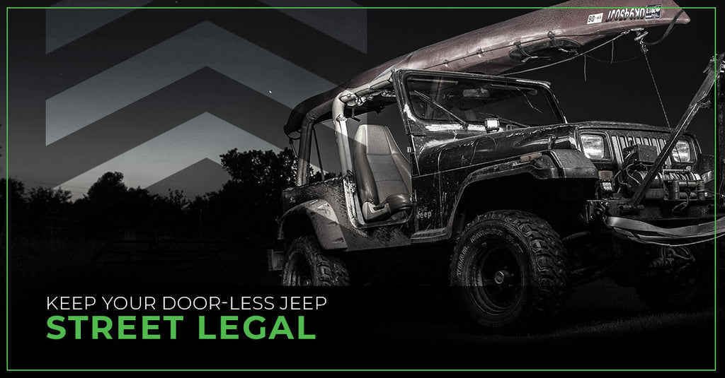 Keep Your Door Less Jeep Street Legal