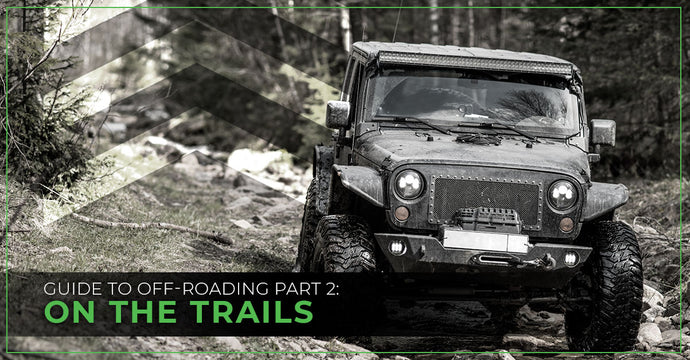 Guide To Off-Roading Part 2: On The Trails