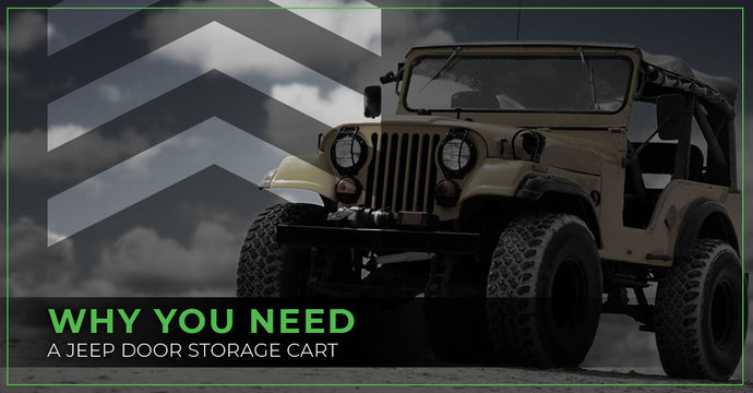 Why You Need A Jeep Door Storage Cart
