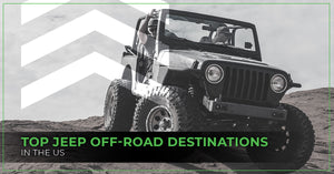 Top Jeep® Off-Road Destinations In The US
