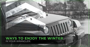 Ways To Enjoy The Winter In Your Wrangler