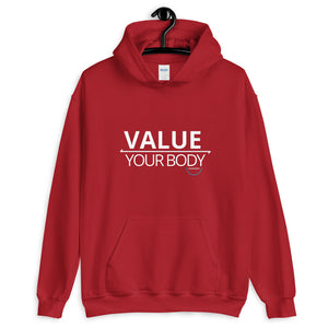 "Adult Unisex ""Value Your Body"" Hoodie"