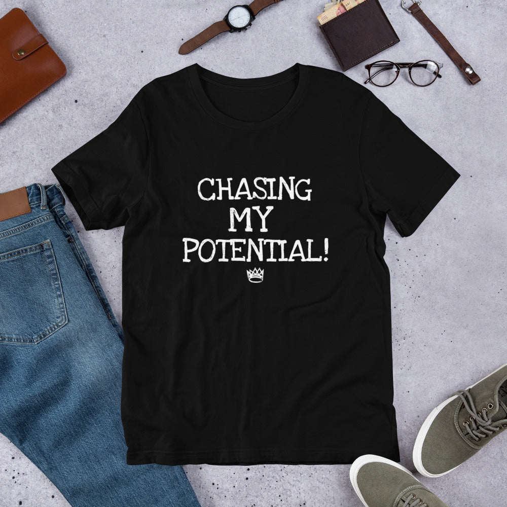 "Adult Unisex ""Chasing My Potential"" T-Shirt"