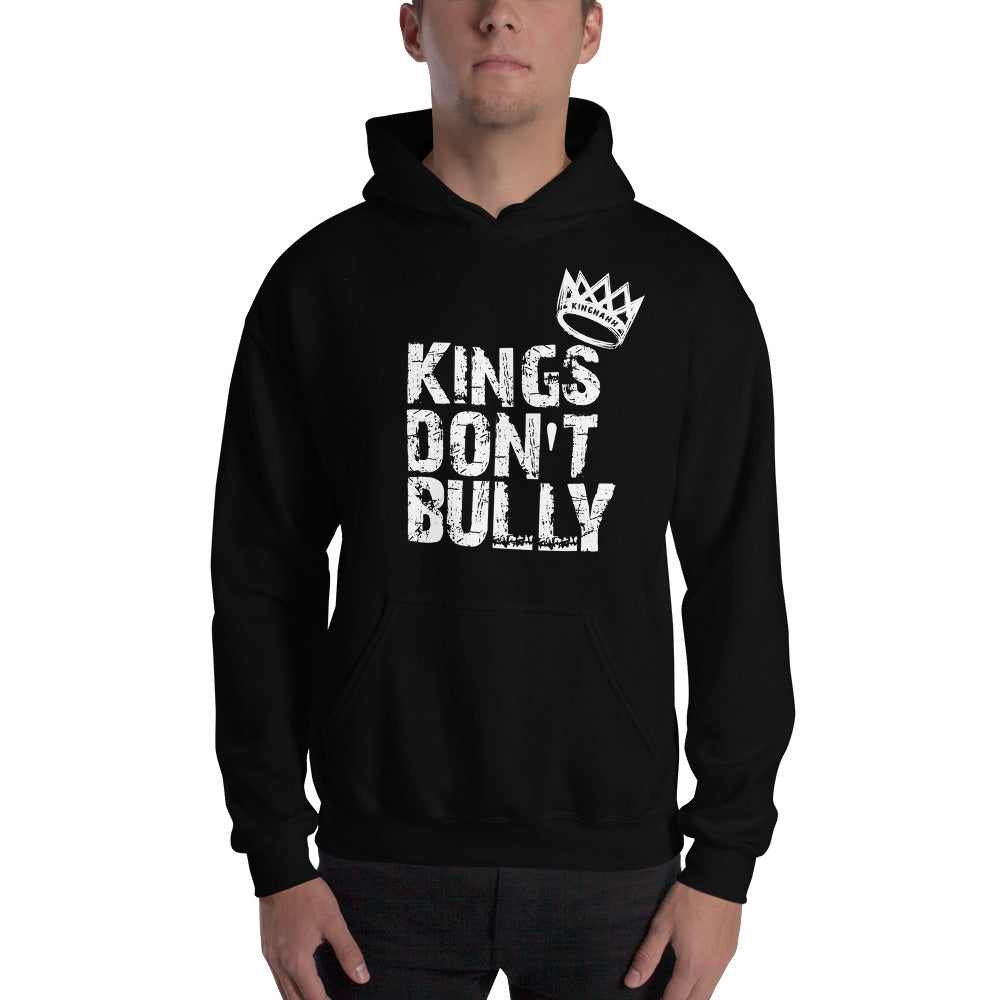 "Adult Unisex ""Kings Don't Bully"" Hoodie"
