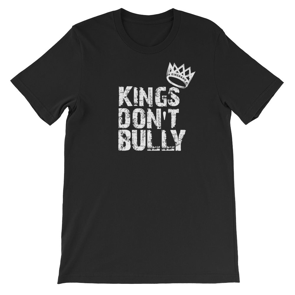 "Adult Unisex ""Kings Don't Bully"" T-Shirt"