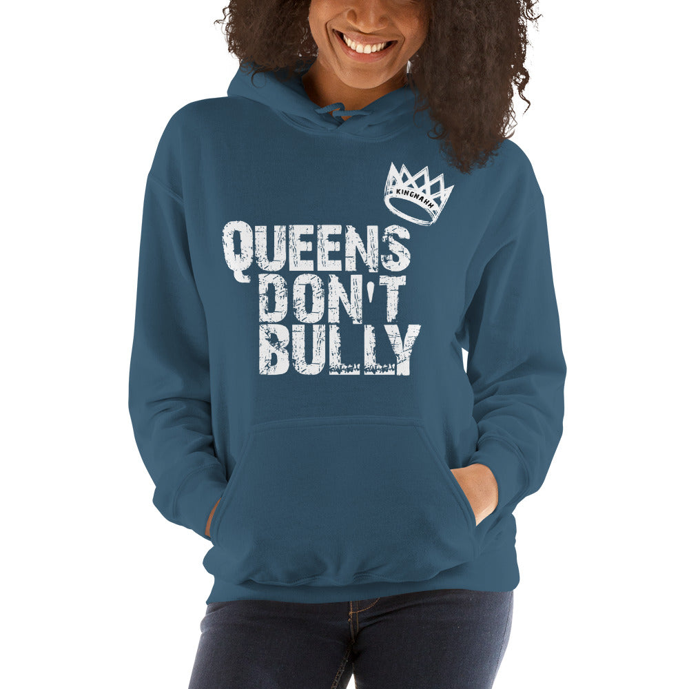"Adult Unisex ""Queen's Don't Bully"" Hoodie"