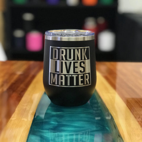 Drunk Lives Matter 12oz Tumbler | Best Seller 🥇-Popp's Trophies
