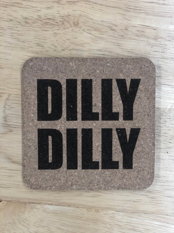 """DILLY DILLY"" Pack of 6 Cork Coasters-Popp's Trophies"