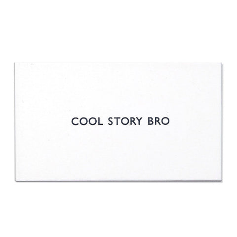 COOL STORY BRO Calling Card