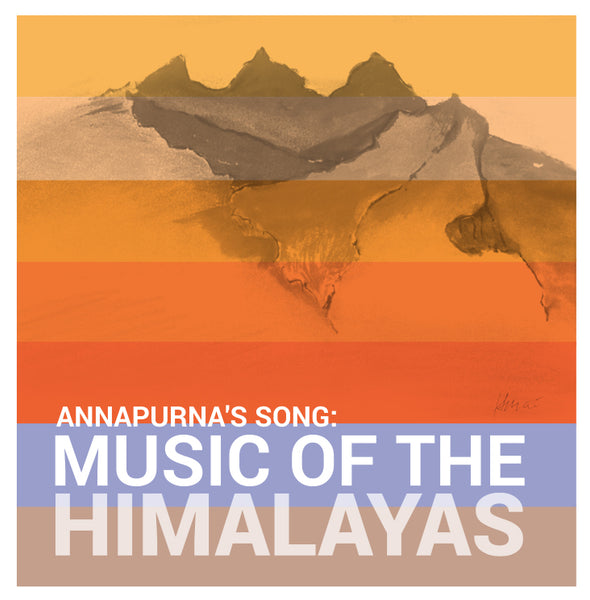 Annapurna's Song: Music of the Himalayas