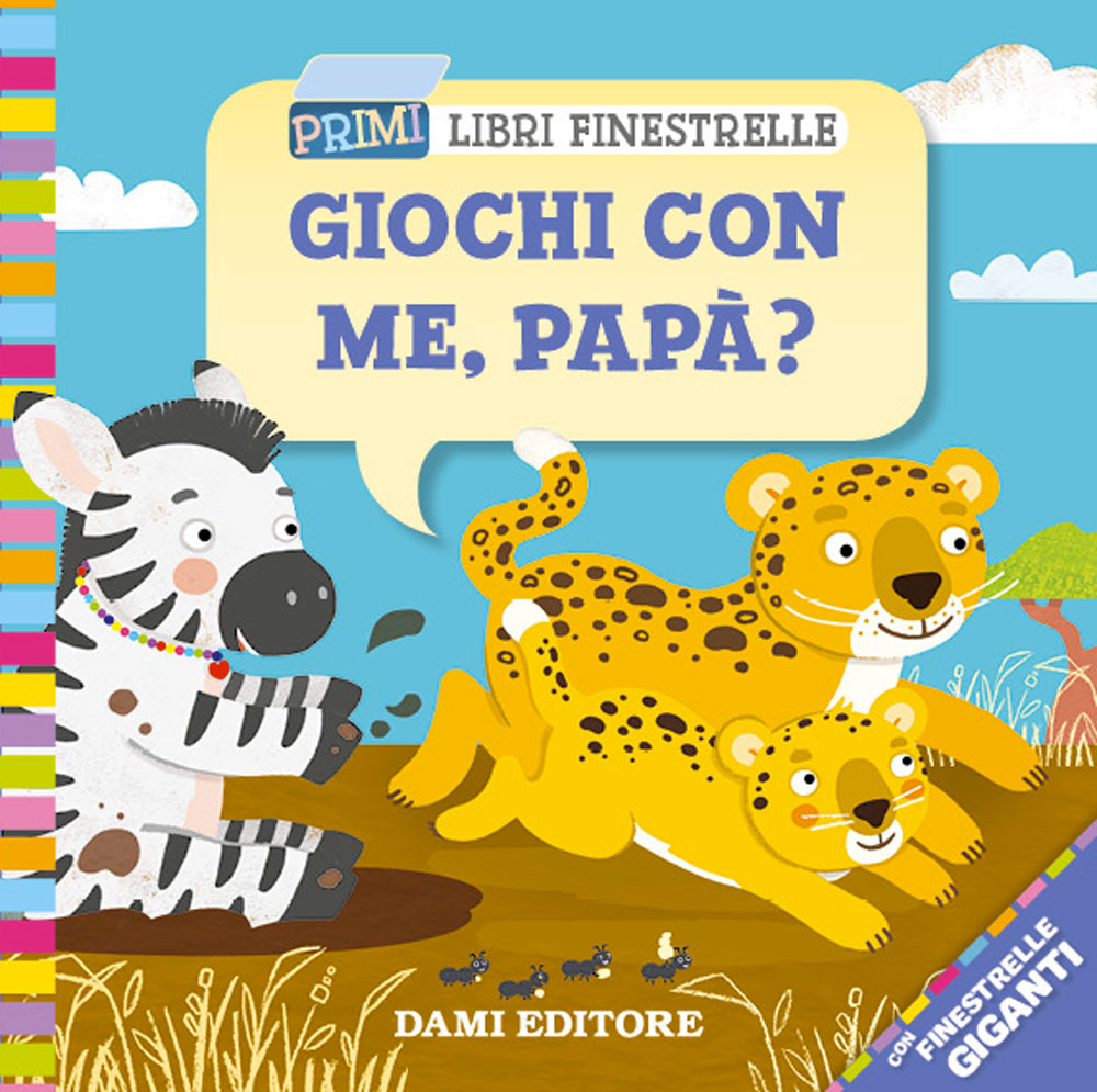 Giochi Con Me, Papa?  (Play with Me, Papa?)