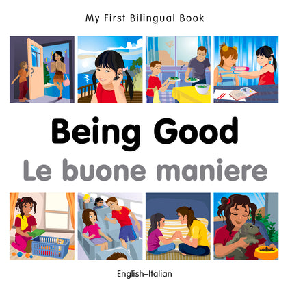 Being Good - Le buone maniere (English–Italian) - Bilingual