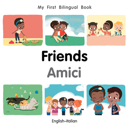 Friends - Amici - Bilingual