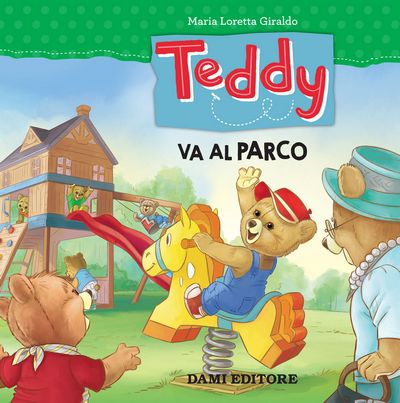 Teddy Va al Parco  (Teddy goes to the Park)
