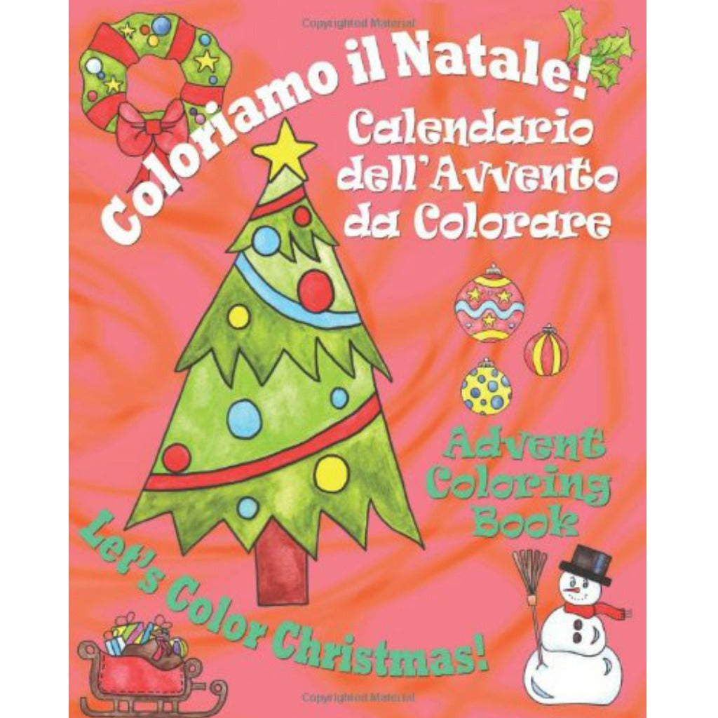Calendario Dellavvento.Coloriamo Il Natale Calendario Dell Avvento Advent Calendar