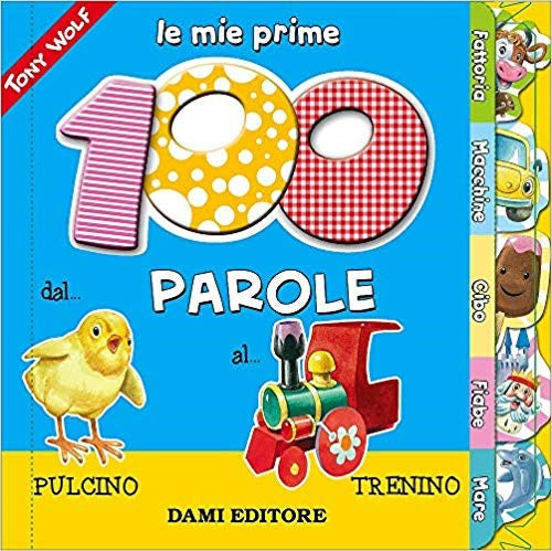 Le Mie Prime 100 Parole (My First 100 Words)