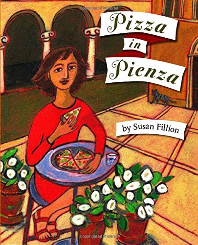 Pizza in Pienza by Susan Fillion