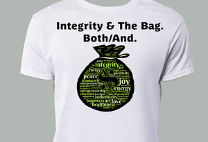 Integrity And The Bag. Both/And.