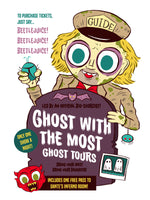 """Ghost With The Most Ghost Tours"" 12 x 16 limited edition poster"