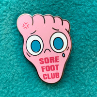 """Sore Foot Club"" hard enamel pin"
