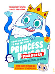 """Princess Paradise"" 12 X 16 limited edition poster"