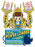 """Power Loader"" 12 x 16 special edition poster print"