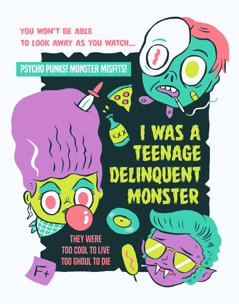 """Teenage Delinquent Monster"" 12 x 16 poster"