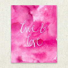 Live and Love Pink Stationery Art Print