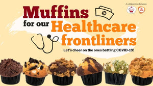 Muffin Drive for healthcare frontliners