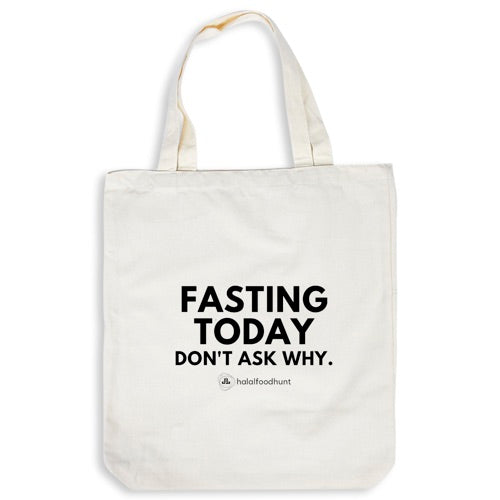 [InStock] Tote Bag - Fasting Today. Don't Ask Why.