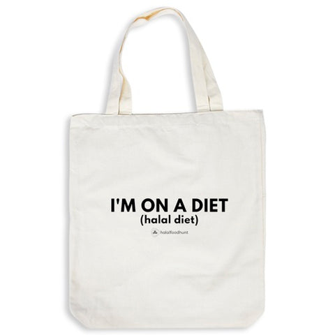 Tote Bag - I'm On A Diet (Halal Diet)