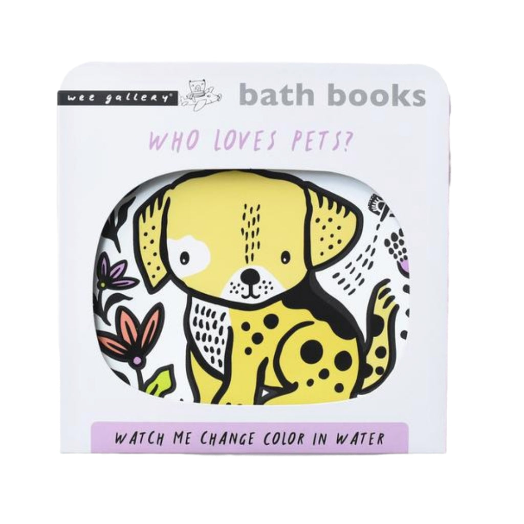 Wee Gallery Bath Book Who Loves Pets - UrbanBaby shop