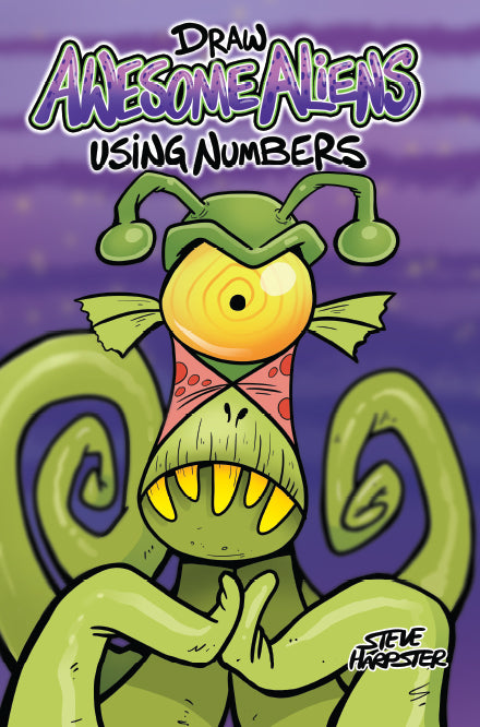 Draw Awesome Aliens Using Numbers is a NEW book by Steve Harpster