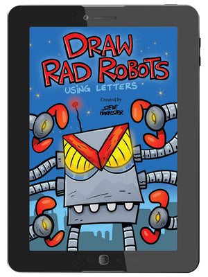 Draw Rad Robots is a digital book where kids learn how-to-draw robots starting with a letter