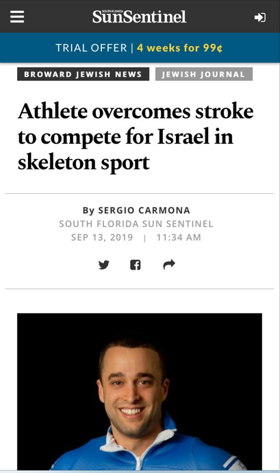 "Sun Sentinel / Jewish Journal : ""Athlete overcomes stroke to compete for Israel in skeleton sport"""