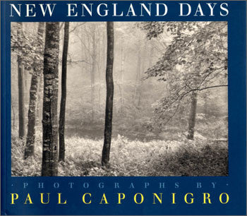 New England Days: Photographs by Paul Caponigro