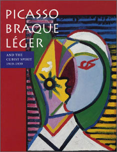Picasso, Braque, Léger and the Cubist Spirit: 1919-1939