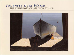 Journeys over Water: The Paintings of Stephen Etnier