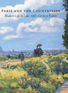 Paris and the Countryside: Modern Life in Late-19th-Century France
