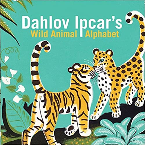 Dahlov Ipcar's Wild Animal Alphabet Board Book